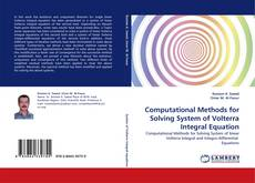 Bookcover of Computational Methods for Solving System of Volterra Integral Equation