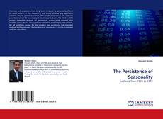Bookcover of The Persistence of Seasonality