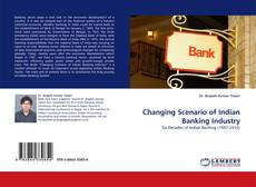 Couverture de Changing Scenario of Indian Banking Industry