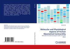 Обложка Molecular and Physiological Aspects of Human Myometrial Contractility
