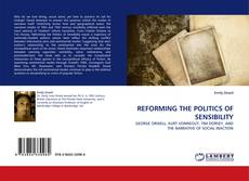 Bookcover of REFORMING THE POLITICS OF SENSIBILITY