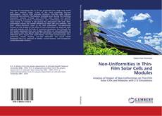 Bookcover of Non-Uniformities in Thin-Film Solar Cells and Modules