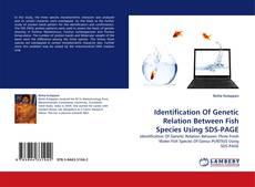 Buchcover von Identification Of Genetic Relation Between Fish Species Using SDS-PAGE