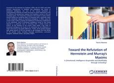 Toward the Refutation of Herrnstein and Murray's Maxims kitap kapağı