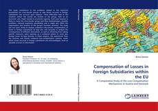 Copertina di Compensation of Losses in Foreign Subsidiaries within the EU