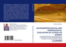 Borítókép a  MICROMORPHOLOGICAL AND MINERALOGICAL EVALUATION OF ULTISOLS IN NIGERIA - hoz