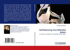Bookcover of Self Balancing Two-Wheeled Robot