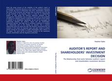 Buchcover von AUDITOR'S REPORT AND SHAREHOLDERS' INVESTMENT DECISION