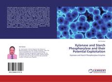 Capa do livro de Xylanase and Starch Phosphorylase and their Potential Exploitation