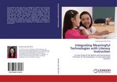 Integrating Meaningful Technologies with Literacy Instruction kitap kapağı