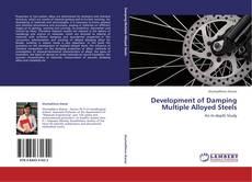 Bookcover of Development of Damping Multiple Alloyed Steels