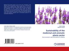 Sustainability of the medicinal and aromatic plants sector kitap kapağı
