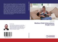Couverture de Mother-Child Interactions
