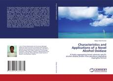 Bookcover of Characteristics and Applications of a Novel Alcohol Oxidase