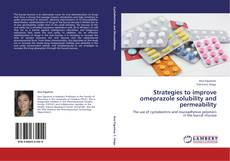 Bookcover of Strategies to improve omeprazole solubility and permeability