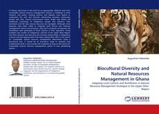Biocultural Diversity and Natural Resources Management in Ghana kitap kapağı