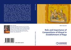 Bookcover of Role and Importance of Compositions of Khayal in Establishment of Raga