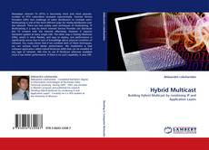Bookcover of Hybrid Multicast