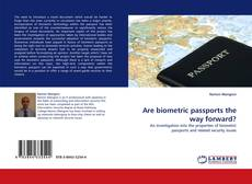 Bookcover of Are biometric passports the way forward?