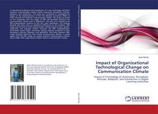 Bookcover of Impact of Organizational Technological Change on Communication Climate