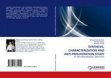Copertina di SYNTHESIS, CHARACTERIZATION AND ANTI-PROLIFERATION STUDY
