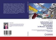 Bookcover of Information and Communication Technologies in Bhutan: A Gender Analysis