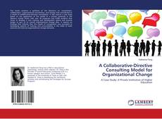 Обложка A Collaborative-Directive Consulting Model for Organizational Change