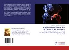 Bookcover of Bioactive electrodes for biomedical applications