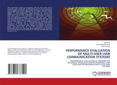 Bookcover of PERFORMANCE EVALUATION OF MULTI-USER UWB COMMUNICATION SYSTEMS