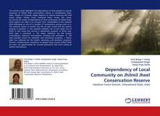 Dependency of Local Community on Jhilmil Jheel Conservation Reserve的封面