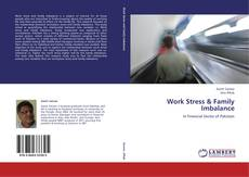 Bookcover of Work Stress & Family Imbalance