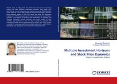 Bookcover of Multiple Investment Horizons and Stock Price Dynamics