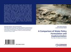 Bookcover of A Comparison of Water Policy Formulation and Implementation