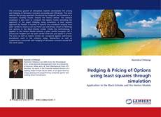 Bookcover of Hedging & Pricing of Options using least squares through simulation
