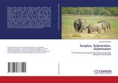 Capa do livro de Surplus, Subversion, Submission