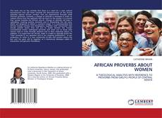 Bookcover of AFRICAN PROVERBS ABOUT WOMEN