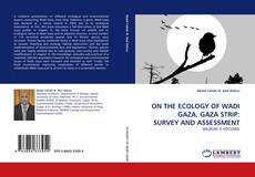 Bookcover of ON THE ECOLOGY OF WADI GAZA, GAZA STRIP: SURVEY AND ASSESSMENT