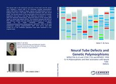 Bookcover of Neural Tube Defects and Genetic Polymorphisms
