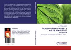 Bookcover of Mulberry (Morus indica L.) and its Antidiabetic Potential