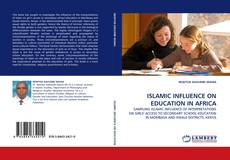 ISLAMIC INFLUENCE ON EDUCATION IN AFRICA的封面