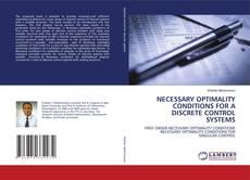 Borítókép a  NECESSARY OPTIMALITY CONDITIONS FOR A DISCRETE CONTROL SYSTEMS - hoz
