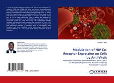 Bookcover of Modulation of HIV Co-Receptor Expression on Cells by Anti-Virals