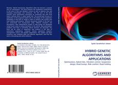 Bookcover of HYBRID GENETIC ALGORITHMS AND APPLICATIONS
