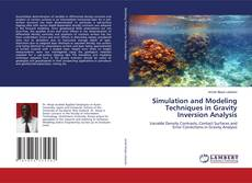 Bookcover of Simulation and Modeling Techniques in Gravity Inversion Analysis