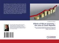 Buchcover von Effects of FDI on economy – the case of Czech Republic