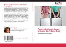 Portada del libro de Personajes femeninosen el teatro de Antonio Gala