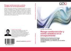Обложка Riesgo cardiovascular y estrés oxidativo en el envejecimiento