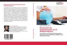 Borítókép a  Promoción de Exportaciones en el Ámbito Público - hoz