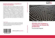 Portada del libro de Gestión de modelos y requisitos en líneas de productos