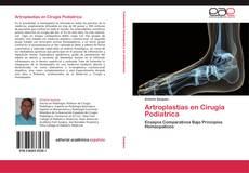 Portada del libro de Artroplastias en Cirugia Podiatrica